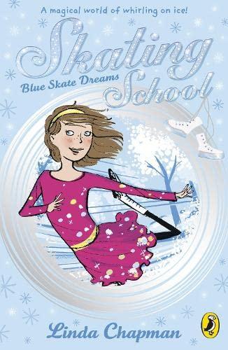 9780141326375: Skating School: Blue Skate Dreams