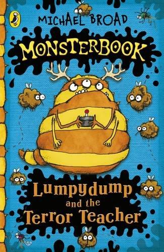 9780141326528: Lumpydump and the Terror Teacher (Monsterbook)