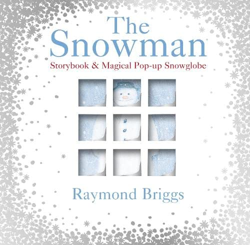 The Snowman Storybook &Magical Pop-Up Snowglobe: Briggs, Raymond.: