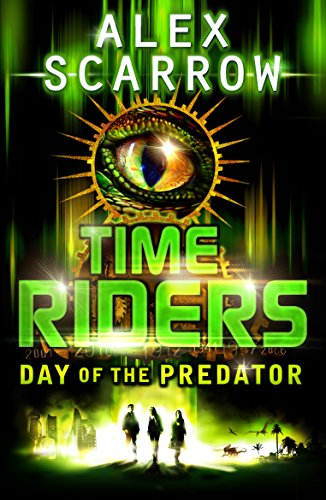 9780141326931: TimeRiders: Day of the Predator (Book 2)