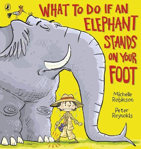 9780141327150: What to do if an Elephant Stands on your Foot (Picture Puffin)
