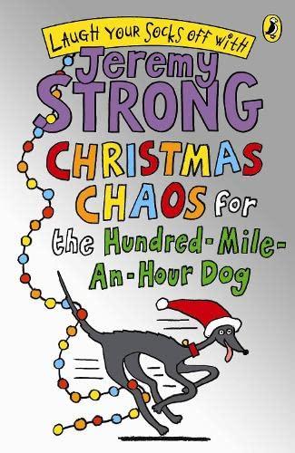 9780141327242: Christmas Chaos For The Hundred-mile-an-hour Dog