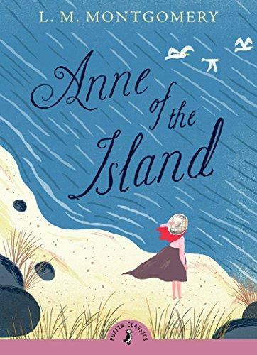 9780141327365: Anne of the Island (Puffin Classics)