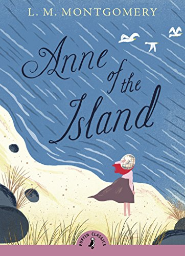 9780141327365: Anne of the Island (Puffin Classics)