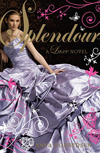9780141327419: Splendour: A Luxe novel