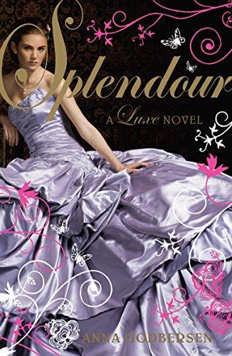 9780141327419: Splendour: A Luxe novel