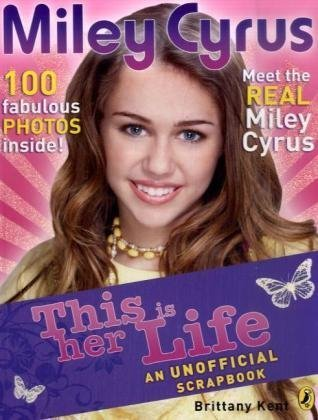 9780141327532: Miley Cyrus: This is her Life!