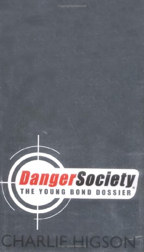 9780141327686: Danger Society The Young Bond Dossier