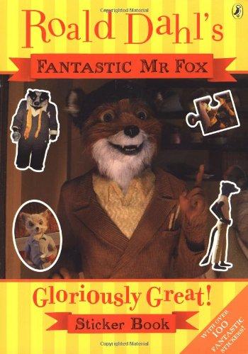 9780141327754: Fantastic Mr Fox: Gloriously Great Sticker Book (Fantastic Mr Fox film tie-in)