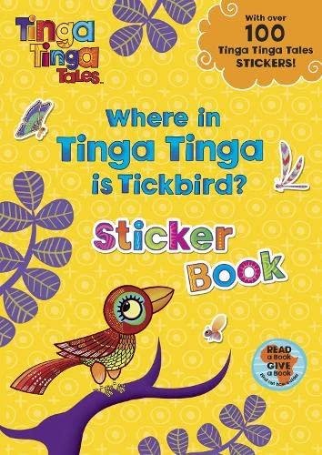 9780141327822: Where in Tinga Tinga Is Tickbird? (Tinga Tinga Tales)