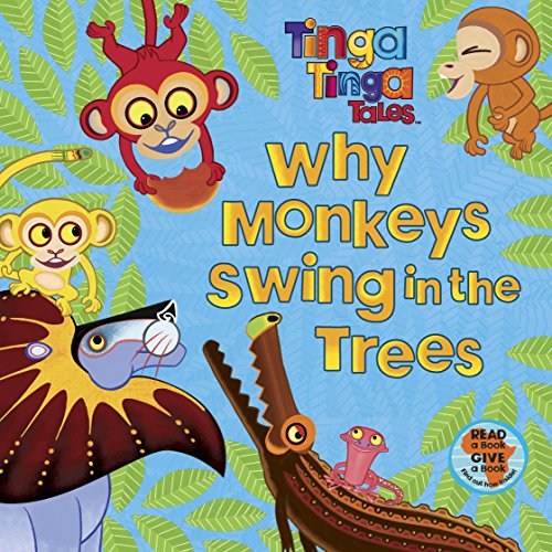 9780141327839: Why Monkeys Swing in the Trees (Tinga Tinga Tales)