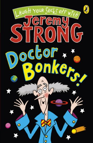 9780141327952: Doctor Bonkers! (Cosmic Pyjamas - book 3)