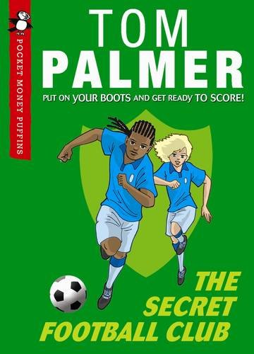 9780141328201: The Secret Football Club (Pocket Money Puffin) (Pocket Money Puffins)