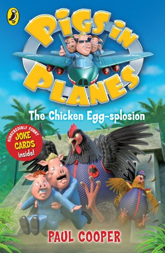 9780141328409: Pigs in Planes: The Chicken Egg-splosion