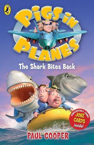 9780141328416: Pigs in Planes: The Shark Bites Back