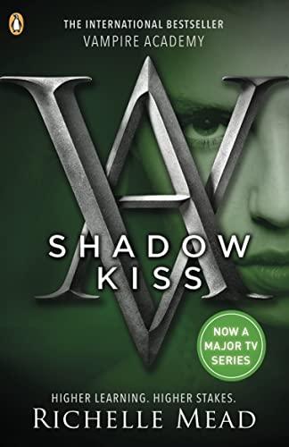 9780141328553: Shadow Kiss (Vampire Academy)