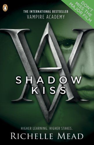 9780141328553: Shadow Kiss (Vampire Academy)