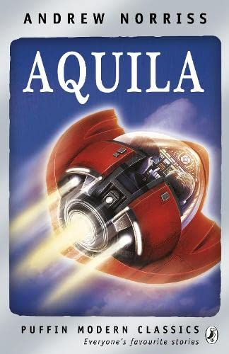 9780141328577: Aquila (Puffin Modern Classics)
