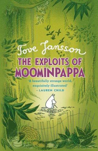 9780141328645: The Exploits of Moominpappa (Moomins)