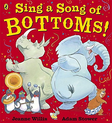 9780141328805: Sing a Song of Bottoms! (Puffin Picture Book Boutique)