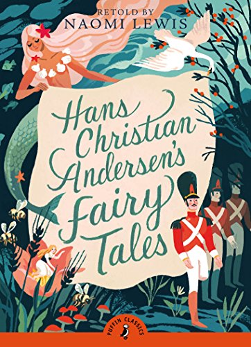9780141329017: Hans Andersen's Fairy Tales: Retold by Naomi Lewis (Puffin Classics)