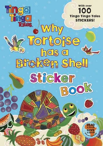 9780141329352: Tinga Tinga Tales: Why Tortoise has a Broken Shell Sticker Book