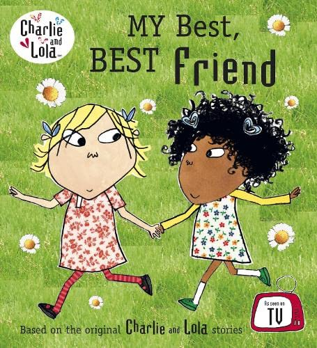 9780141329444: Charlie and Lola: My Best, Best Friend