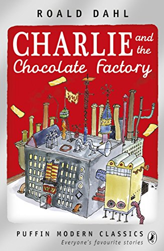 9780141329857: Charlie and the Chocolate Factory (Puffin Modern Classics)