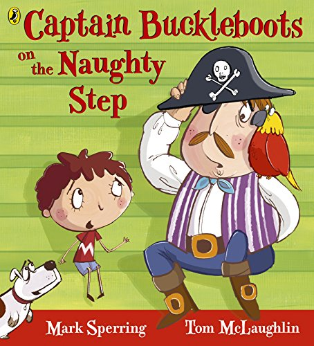 9780141329932: Captain Buckleboot On the Naughty Step