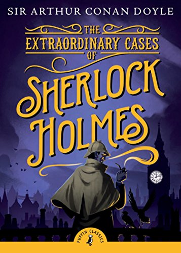 9780141330044: The Extraordinary Cases of Sherlock Holmes (Puffin Classics)