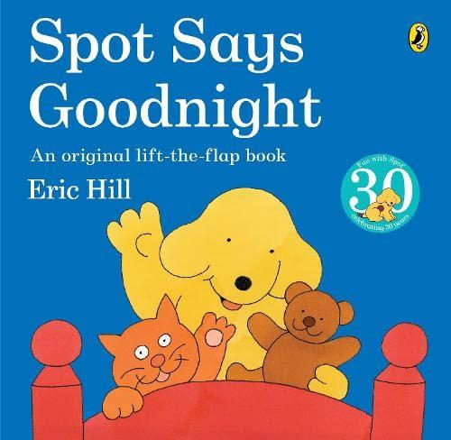 9780141330082: Spot Says Goodnight