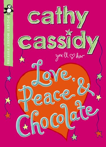 Love, Peace and Chocolate (Pocket Money Puffin): Cassidy, Cathy