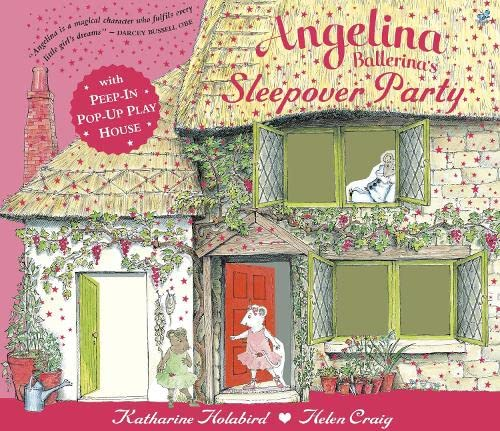 9780141330259: Angelina Ballerina's Pop-Up and Play Sleepover Party. Katherine Holabird