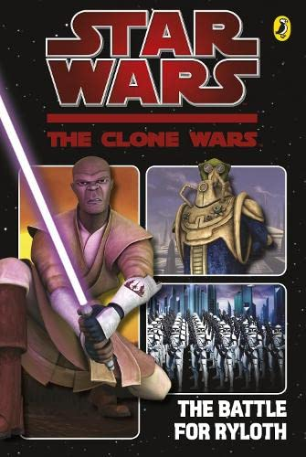 9780141330501: Clone Wars Battle for Ryloth: the Graphic Novel (Star Wars the Clone Wars)