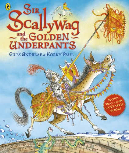 9780141330693: Sir Scallywag and the Golden Underpants