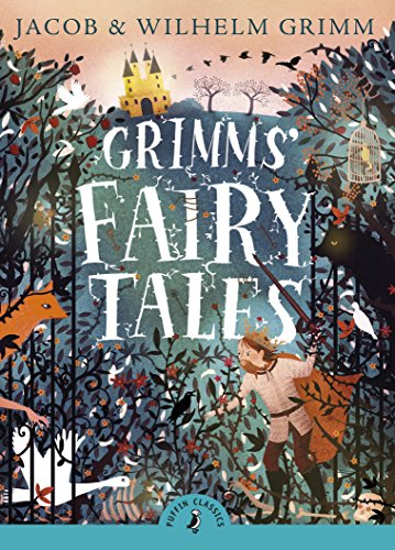 Grimms' Fairy Tales (Puffin Classics): George Cruikshank, Jacob