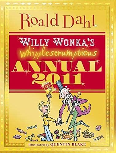 9780141331218: Willy Wonka's Whipplescrumptious Annual 2011