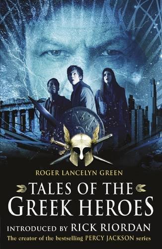9780141331478: Tales of the Greek Heroes (Film Tie-in)
