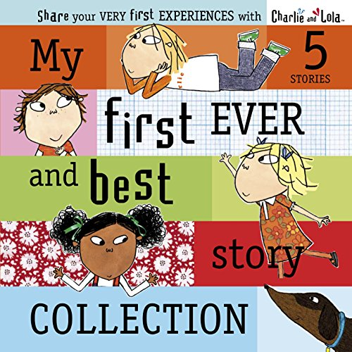 9780141331522: Charlie and Lola: My First Ever and Best Story Collection