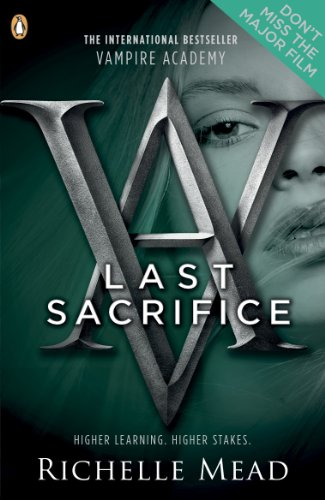 9780141331881: Vampire Academy: Last Sacrifice (book 6)