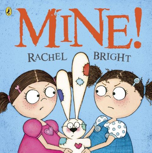 Mine! (Picture puffins): Bright, Rachel