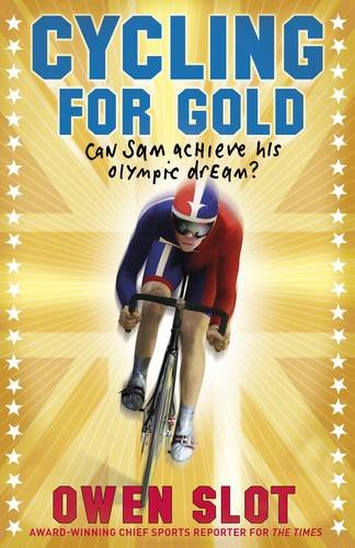 9780141332185: Cycling for Gold: Can Sam Achieve His Olympic Dream?