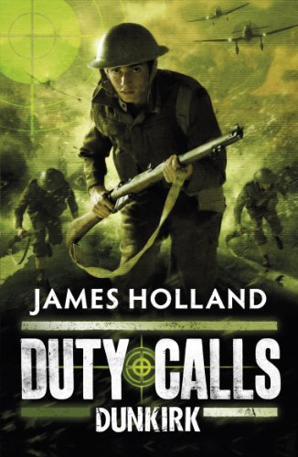 Duty Calls: Dunkirk (Paperback)