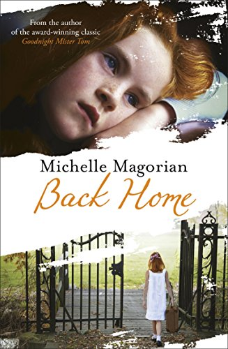 9780141332260: Back Home. Michelle Magorian
