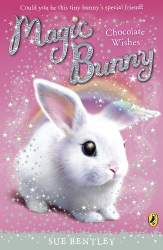 9780141332413: Magic Bunny Chocolate Wishes