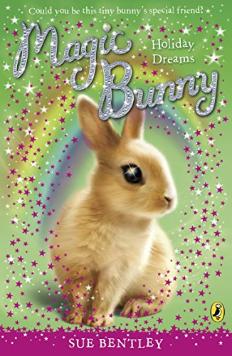 Magic Bunny: Holiday Dreams: Bentley, Sue