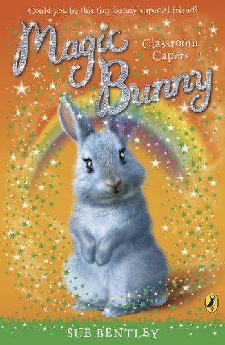 9780141332444: Magic Bunny: Classroom Capers