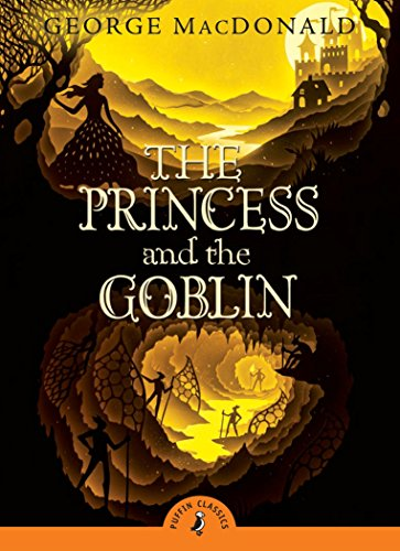9780141332482: The Princess and the Goblin (Puffin Classics)