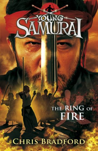 9780141332550: The Ring of Fire (Young Samurai, Book 6)