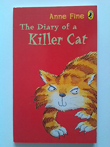 9780141332666: The Diary of a Killer Cat (Puffin Modern Classics) by Anne Fine (2004-11-25)